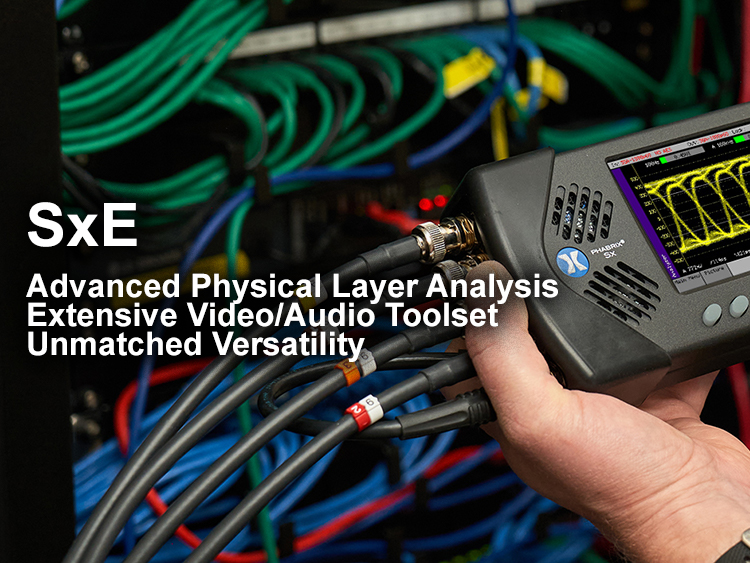 Diagnose, measure and react quickly with the PHABRIX SxE handheld