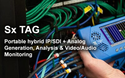 Why is the PHABRIX Sx TAG the ideal handheld for your ST 2110 Test and Measurement?