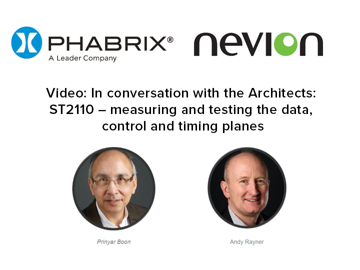 In conversation with the Architects: ST2110 – measuring and testing the data, control and timing planes
